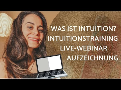 Was ist Intuition? Intuitionstraining - Live Webinar